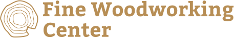 Fine Woodworking Center